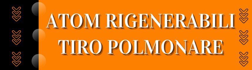 Atom Rigenerabili da Polmone