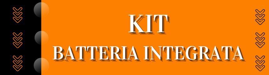 Kit Batteria Integrata