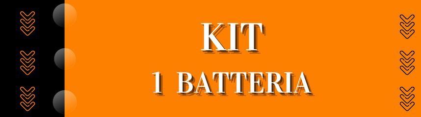 Kit 1 Batteria
