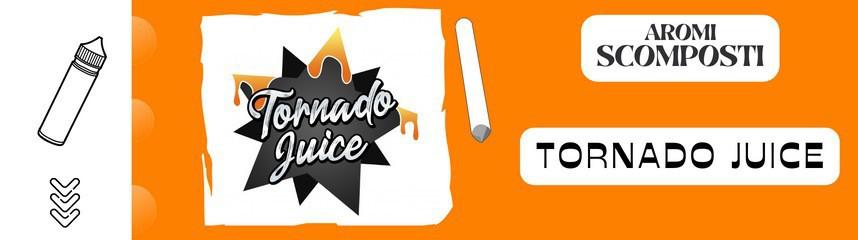 Tornado Juiice