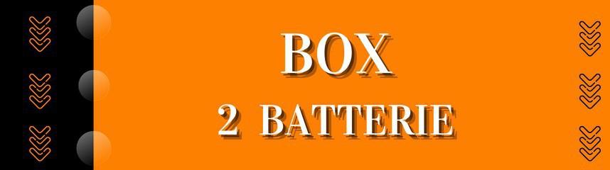 Box 2 batterie