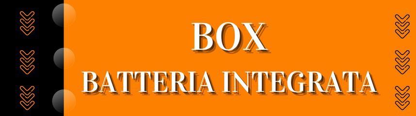 Box Batteria integrata