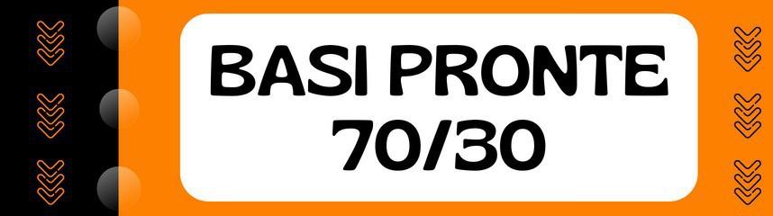Basi Pronte 70/30