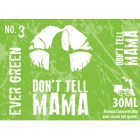 Aroma Don't Tell Mama - No.3 EVER GREEN - 30ml