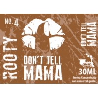 Aroma Don't Tell Mama - No.4 ROOTY - 30ml
