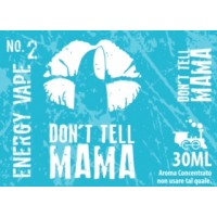 Aroma Don't Tell Mama - No.2 ENERGY VAPE - 30ml