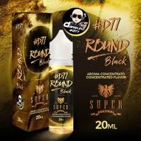 Aroma Super Flavor - ROUND Black D77 - 20ml